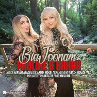 Pauline & Bahar - 'Bia Joonam'