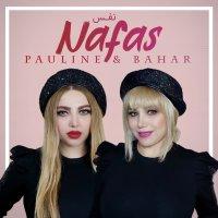 Pauline & Bahar - 'Nafas'