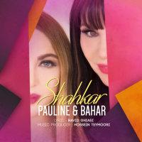 Pauline & Bahar - 'Shahkar'