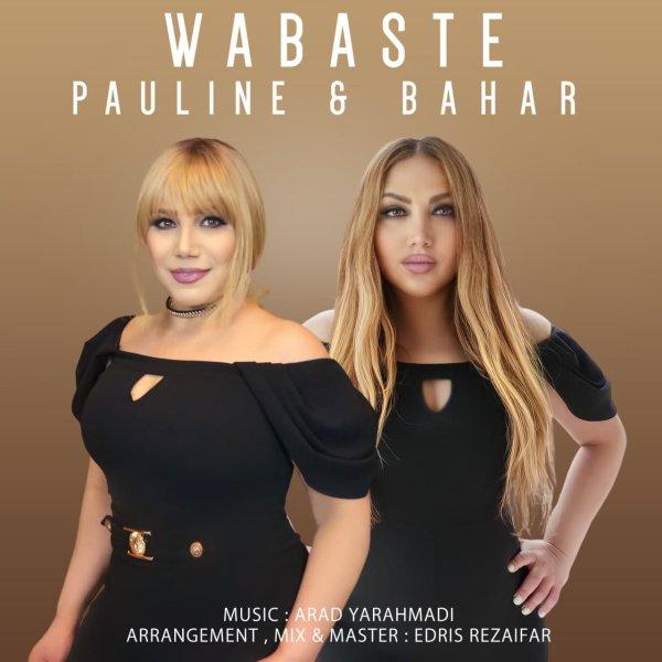 Pauline & Bahar - 'Wabaste'