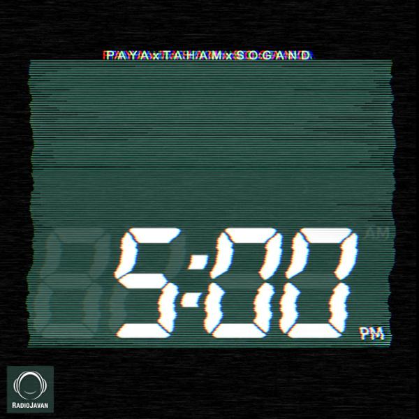 Paya, Taham, Sogand - '5PM'