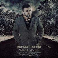Payam Fakhri - 'Akhare Jadeh'