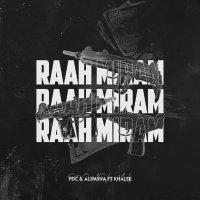 PDC & Alipasha - 'Raah Miram (Ft Sepehr Khalse)'