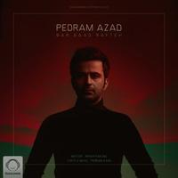 Pedram Azad - 'Bar Baad Rafteh'