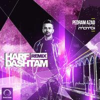 Pedram Azad - 'Harf Dashtam (DJ Mamsi Remix)'