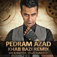 Pedram Azad - 'Khab Bazi (Remix) (The Ways & Yas)'