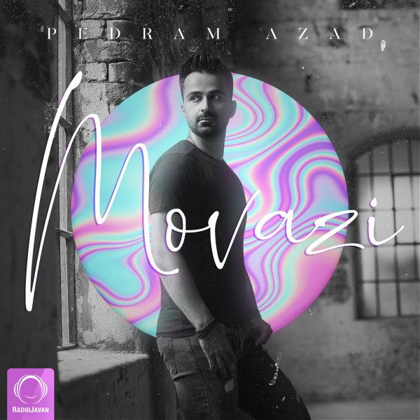 Pedram Azad - 'Movazi'