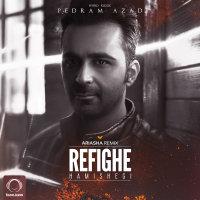 Pedram Azad - 'Refighe Hamishegi (Remix)'