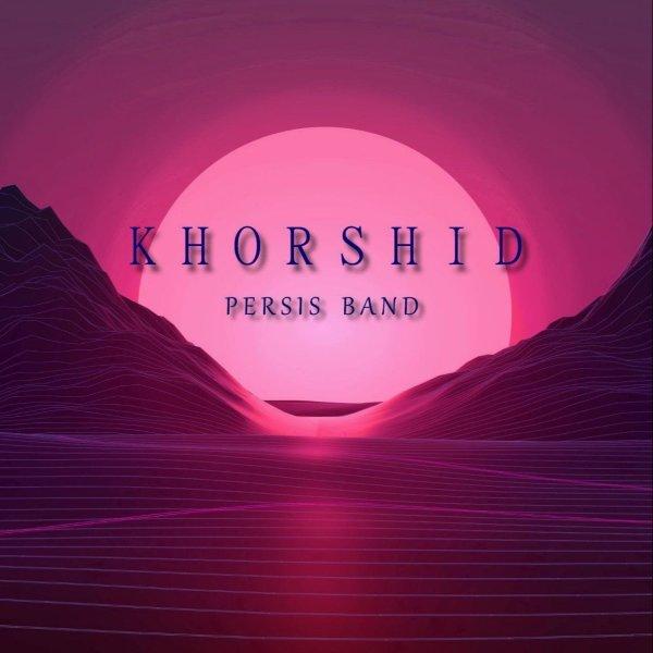 Persis Band - Khorshid
