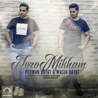 Masih & Peyman - 'Toro Mikham'