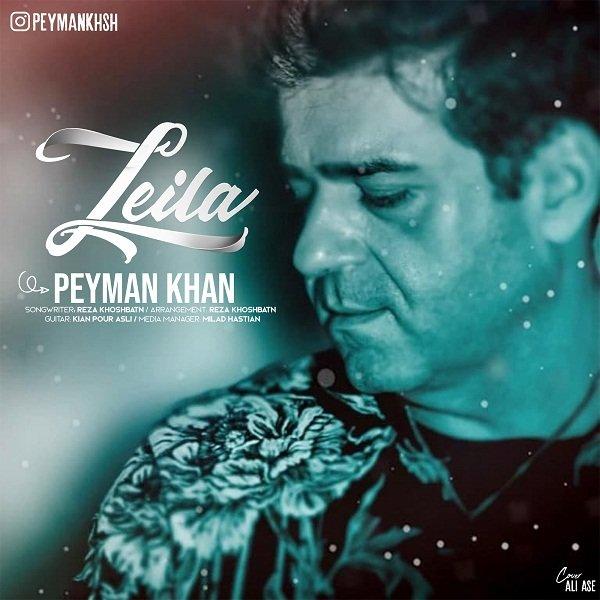 Peyman Khan - Leila Song