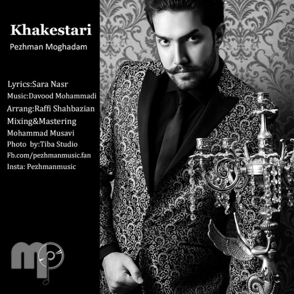 Pezhman Moghadam - 'Khakestari'