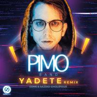 Pimo Band - 'Yadete (Remix)'