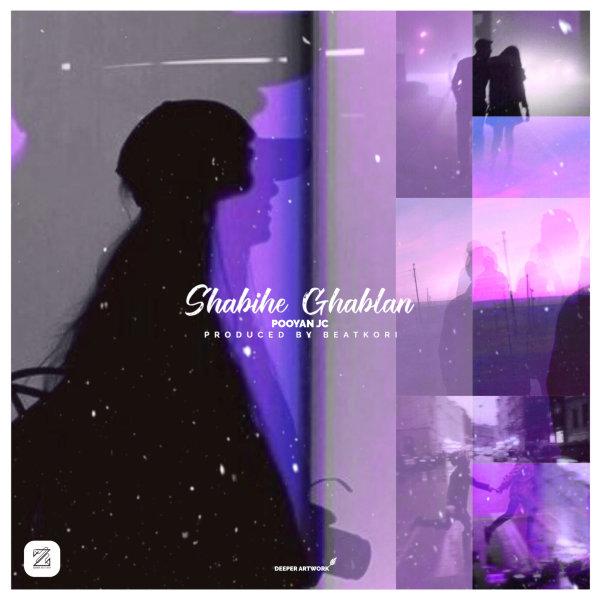 Pooyan JC - Shabihe Ghablan