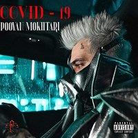 Pooyan Mokhtari - 'Covid 19'
