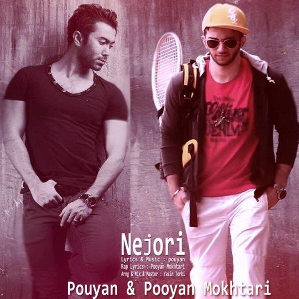 Pooyan Mokhtari - Nejoori (Ft Pouyan) Song