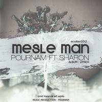 Pournam - 'Mesle Man (Ft Sharon)'