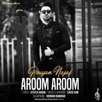 Pouyan - 'Aroom Aroom'