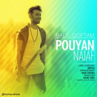 Pouyan - 'Bale Goftam'