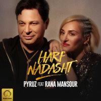 Pyruz - 'Harf Nadasht (Ft Rana Mansour)'