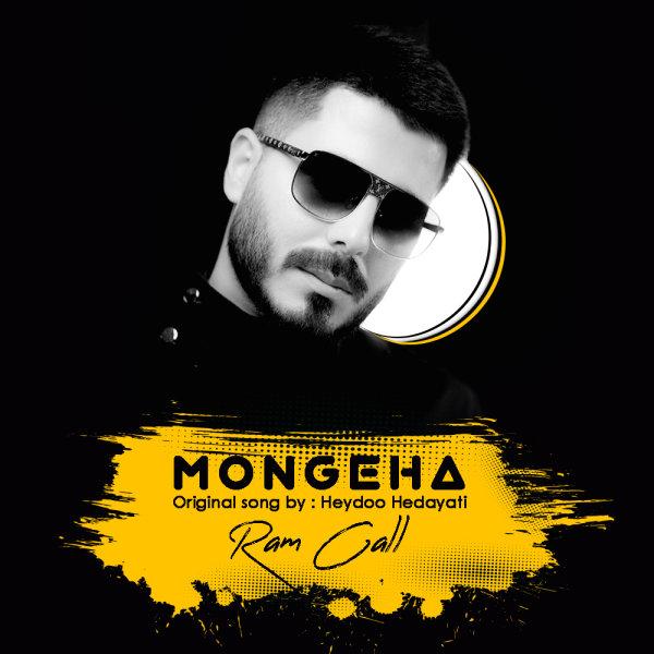 RamCall - Mongeha Song