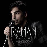 Raman - 'Ehsase Ajib'