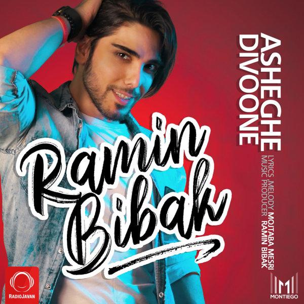 Ramin Bibak - 'Asheghe Divoone'