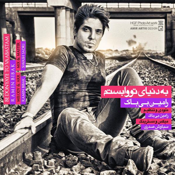 Ramin Bibak - 'Be Donyaye To Vabastam'