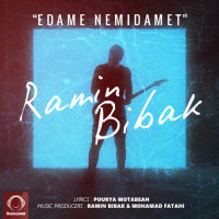 Ramin Bibak - 'Edame Nemidamet'
