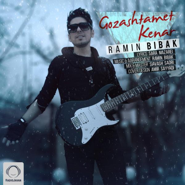 Ramin Bibak - 'Gozashtamet Kenar'