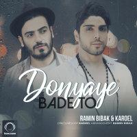 Ramin Bibak & Karoel - 'Donyaye Bade To'