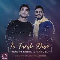 Ramin Bibak & Karoel - 'To Fargh Dari'