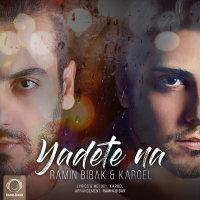 Ramin Bibak & Karoel - 'Yadete Na'