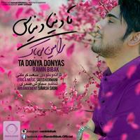 Ramin Bibak - 'Ta Donya Donyast'