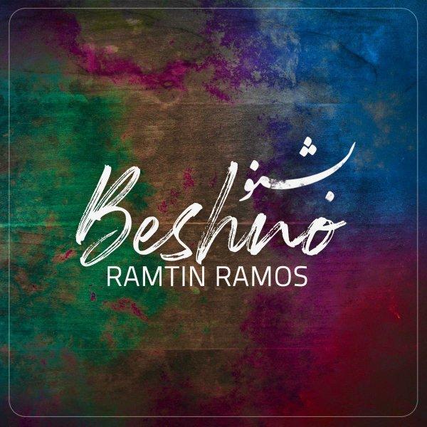 Ramtin Ramos - 'Beshno'