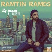 Ramtin Ramos - 'Ey Kash'