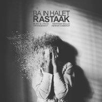 Rastaak - 'Ba In Halet'