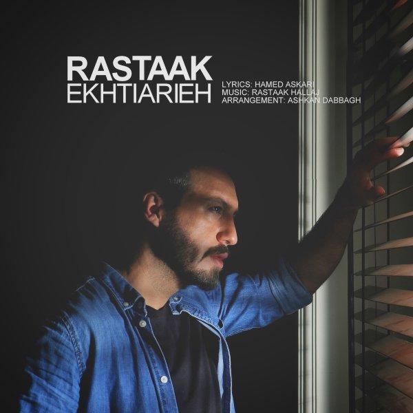 Rastaak - 'Ekhtiarieh'