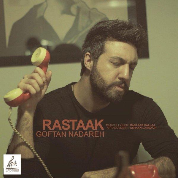 Rastaak - 'Goftan Nadareh'