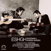 Rastaak & Kaveh Afagh - 'Eshgh'