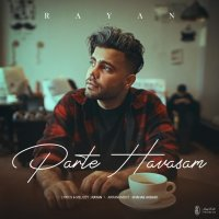 Rayan - 'Parte Havasam'