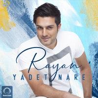 Rayan - 'Yadet Nare'