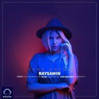 Raysamin - 'Tahe Ghesse'