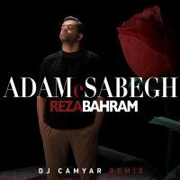 Reza Bahram - 'Adame Sabegh (DJ Camyar Remix)'