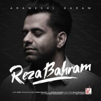 Reza Bahram - 'Arameshi Daram'