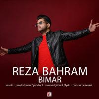 Reza Bahram - 'Bimar'