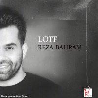 Reza Bahram - 'Lotf'