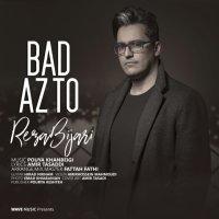 Reza Bijari - 'Bad Az To'