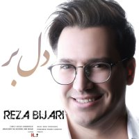Reza Bijari - 'Delbar'