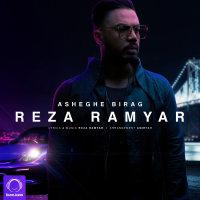 Reza Ramyar - 'Asheghe Birag'